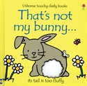 That's Not My Bunny touch and feel book