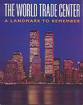 The World Trade Center: A Landmark to Remember