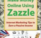 Make Money with Zazzle